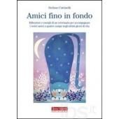 Amici Fino in Fondo di Stefano Cattinelli